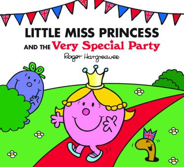 Little Miss Princess and the Very Special Party