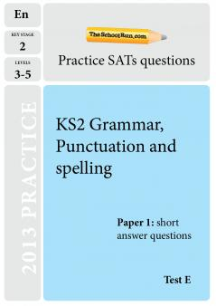 KS2 English SATs: the Spelling Punctuation and Grammar test