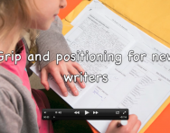 Handwriting advice: grip and positioning for new writers