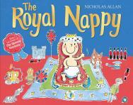 The Royal Nappy by Nicholas Allan