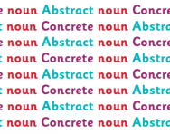 What are concrete and abstract nouns?