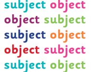 What are subject and object?