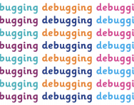 What is debugging?