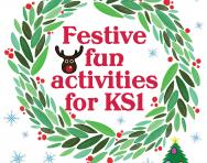 Festive fun activities for KS1