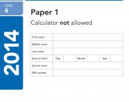 Key Stage 2 - 2014 LEVEL 6 Maths SATs Papers