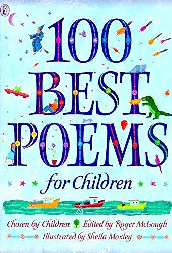 100 Best Poems for Children edited by Roger McGough, illustrated by Sheila Moxley