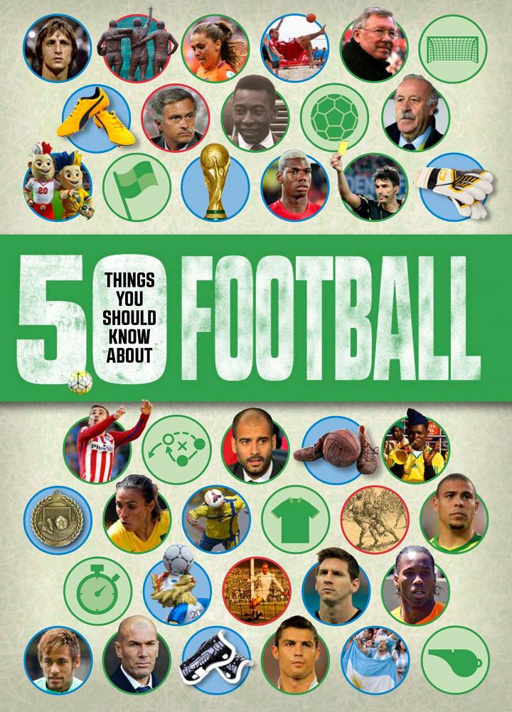 50 things you should know about football by Aidan Keir Radnedge