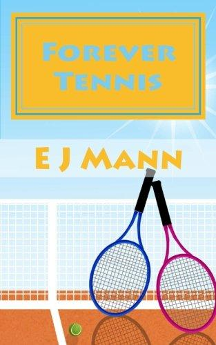 Forever Tennis by EJ Mann