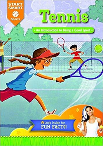 Tennis: An Introduction to being a Good Sport by Aaron Derr and Scott Angle