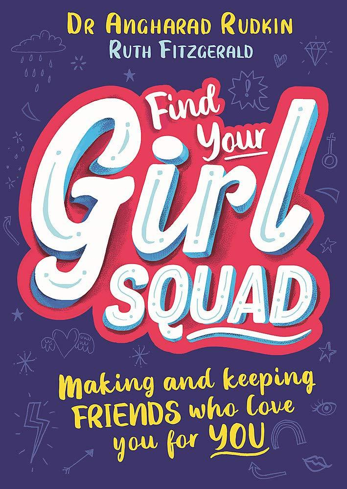 Find Your Girl Squad by Dr Angharad Rudkin and Ruth Fitzgerald