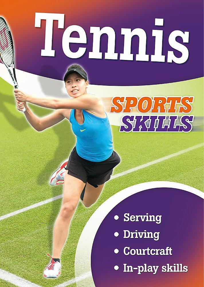 Tennis: Sports Skills by Clive Gifford