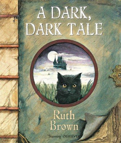A Dark, Dark Tale by Ruth Brown