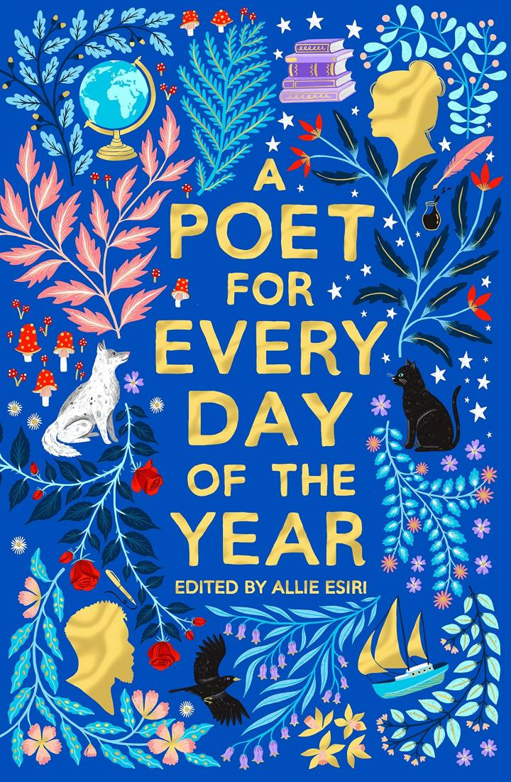 A Poet for Every Day of the Year edited by Allie Esiri