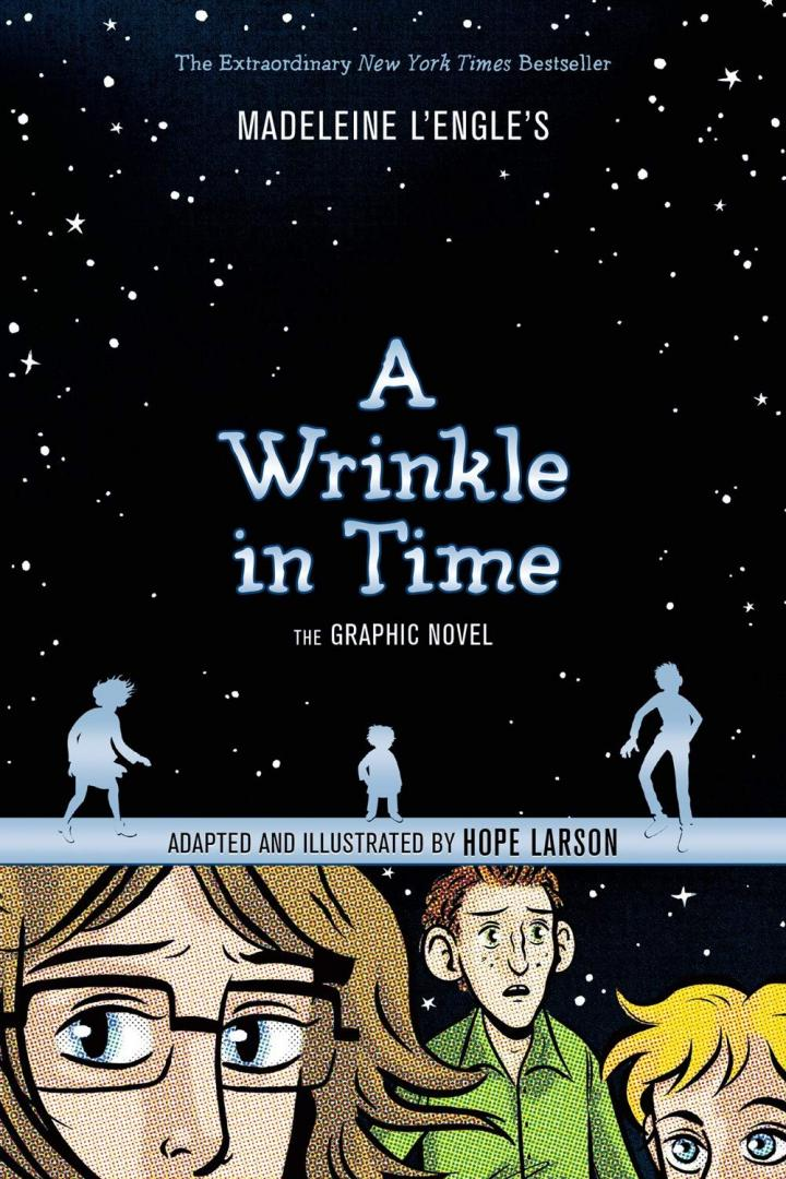 A Wrinkle in Time: The Graphic Novel byMadeleine L'Engle, adapted and illustrated by Hope Larson