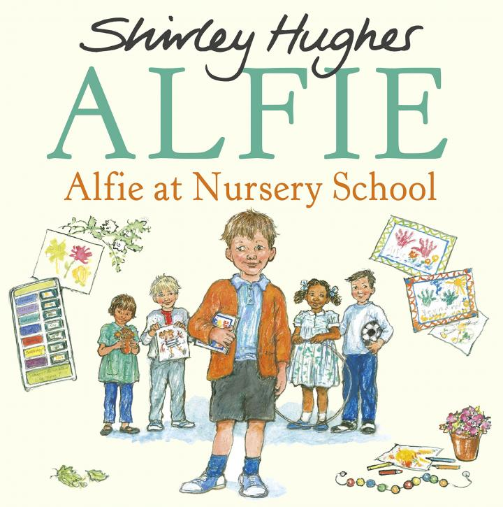 Alfie at Nursery School by Shirley Hughes