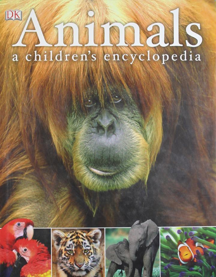 Animals: a children's encyclopedia