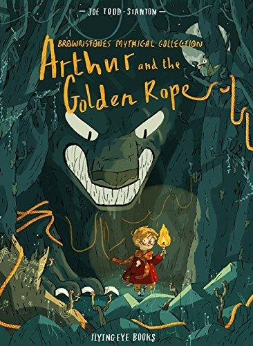 Arthur and the Golden Rope by Joe Todd-Stanton