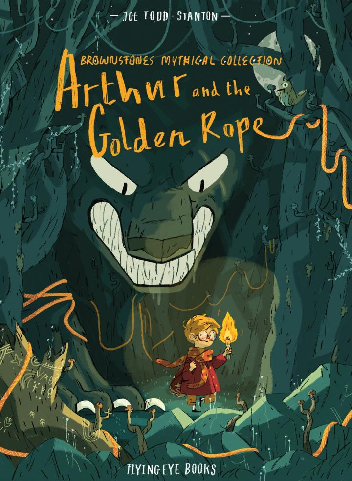 Arthur and the Golden Rope by Joe Todd Stanton