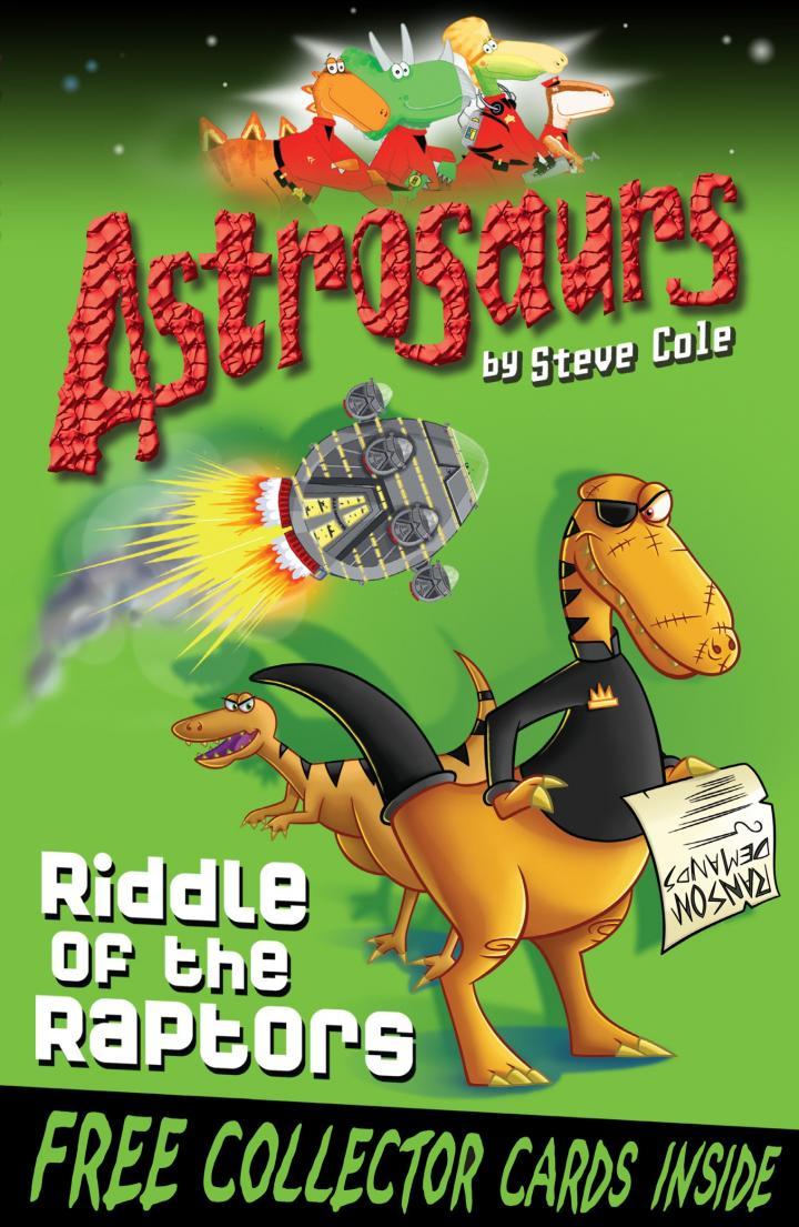 Astrosaurs by Steve Cole