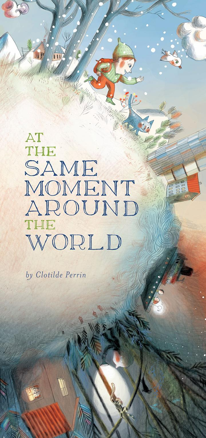 At the Same Moment Around the World by Clotilde Perrin