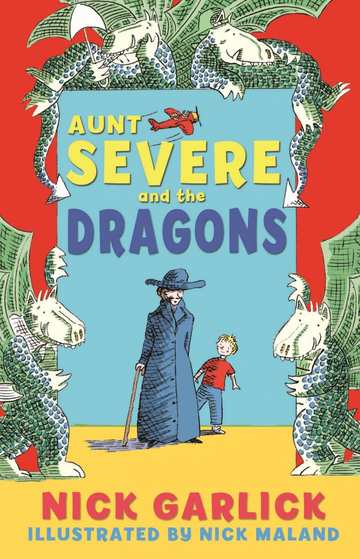 Aunt Severe and the Dragons by Nick Garlick