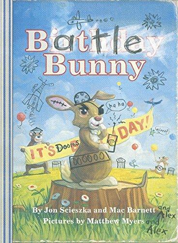 Battle Bunny by Jon Scieszka and Mac Barnett
