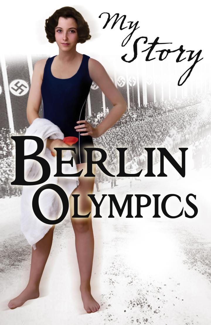 My Story: Berlin Olympics