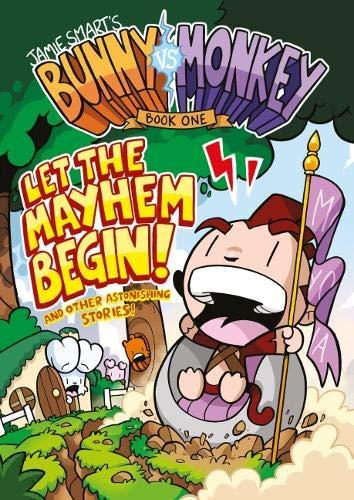 Bunny vs. Monkey: Let the Mayhem Begin (The Phoenix Presents) by Jamie Smart