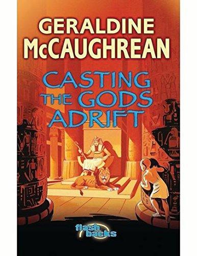 Casting the Gods Adrift by Geraldine McCaughrean
