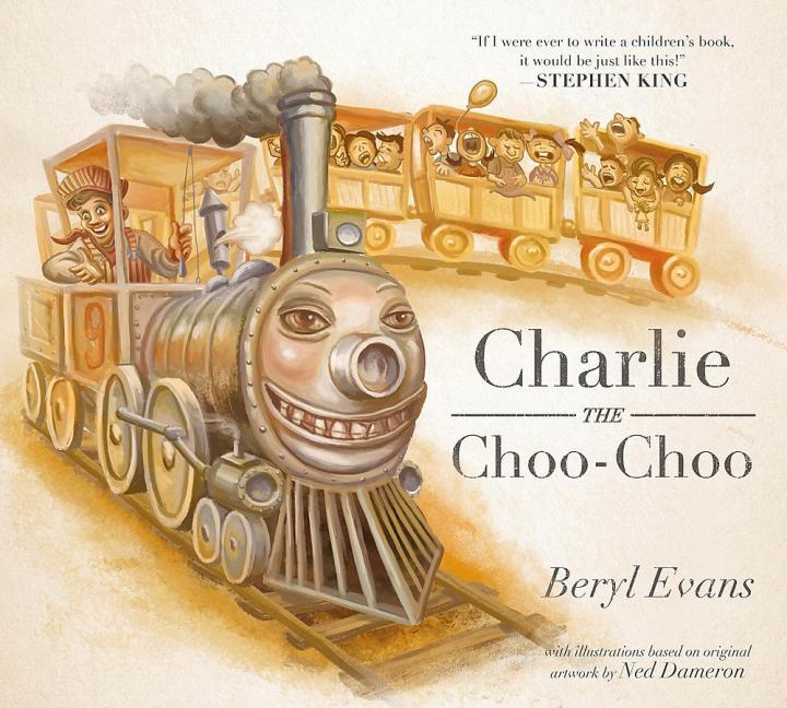 Charlie the Choo-Choo by Stephen King (writing as Beryl Evans)
