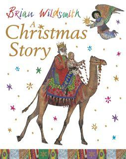 A Christmas Story by Brain Wildsmith