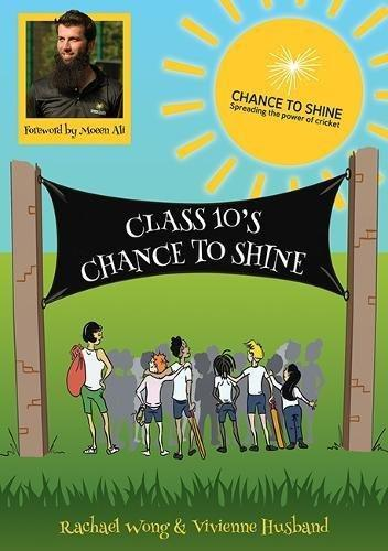 Class 10's Chance to Shine by Rachael Wong