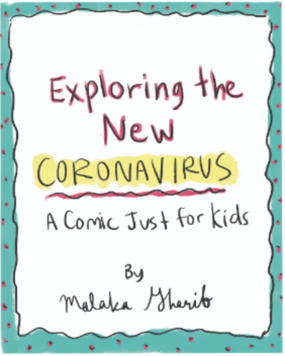 Exploring The New Coronavirus: A Comic Just for Kids