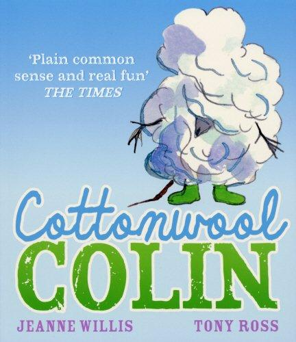 Cottonwool Colin by Jeanne Willis and Tony Ross