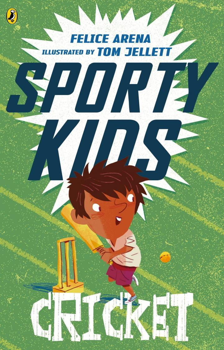Cricket (Sporty Kids) by Felice Arena