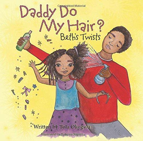 Daddy Do My Hair? by Tola Okogwu