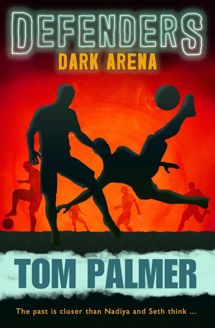 Defenders: Dark Arena by Tom Palmer