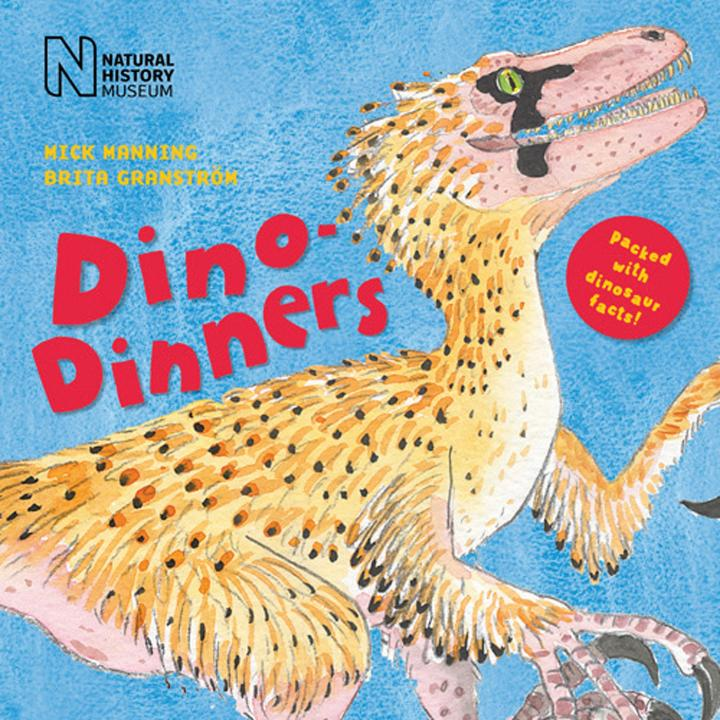 Dino Dinners by Mick Manning