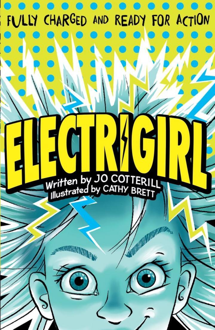 Electrigirl by Jo Cotterill & Cathy Brett