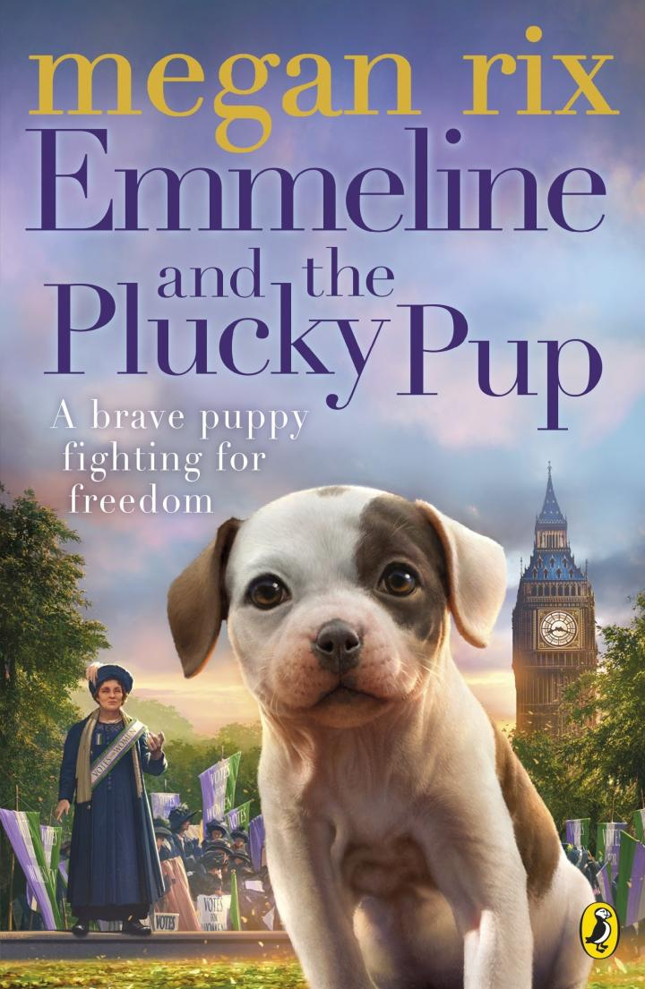 Emmeline and the Plucky Pup by Megan Rix