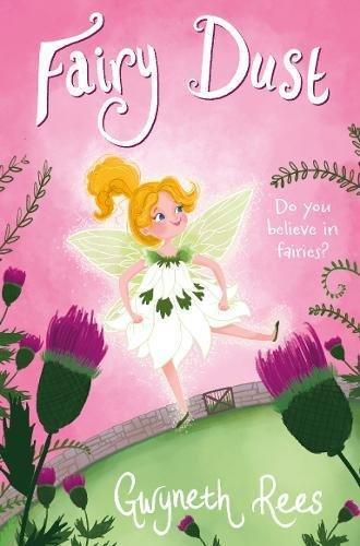 Fairy Dust by Gwyneth Rees