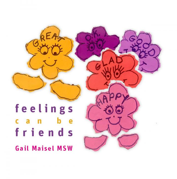Feelings can be friends by Gail Maisel