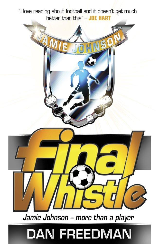 Final Whistle by Dan Freedman