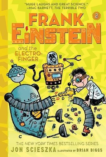 Frank Einstein and the Electro-Finger by Jon Scieszka
