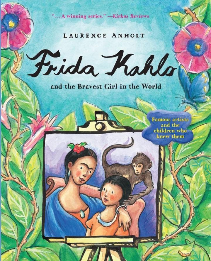 Frida Kahlo and the Bravest Girl in the World