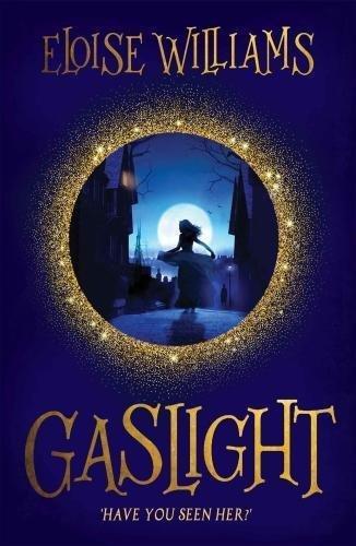 Gaslight by Eloise Williams