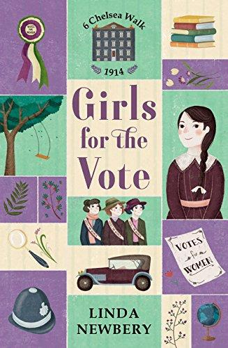 Girls for the Vote by Linda Newbery