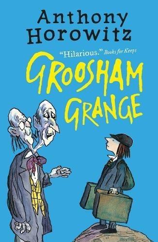 Groosham Grange by Anthony Horowitz