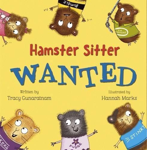 Hamster Sitter Wanted by Tracy Gunaratnam