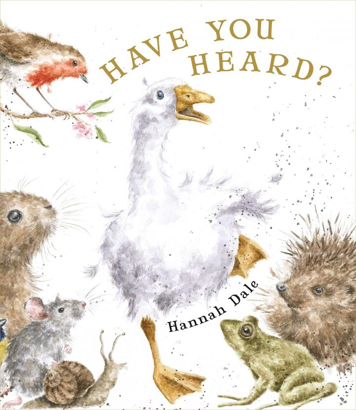 Have you heard? By Hannah Dale